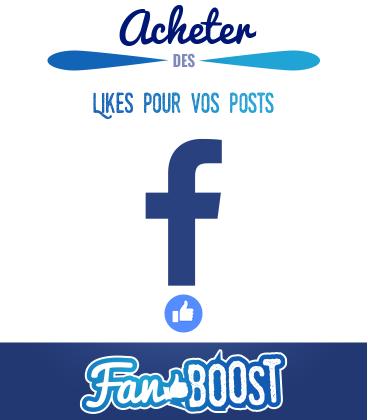 Acheter des likes pour vos publications Facebook